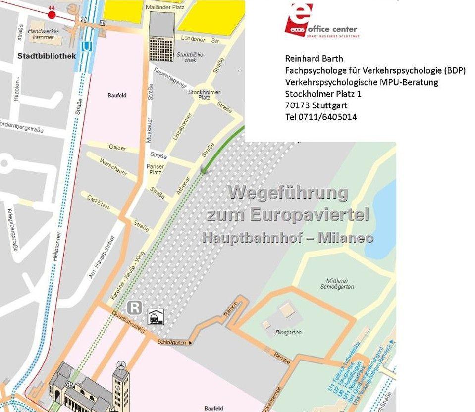 Verkehrspsychologische MPU-Beratung Stuttgart Europaviertel, Fachpsychologe Reinhard Barth - Fußweg Hauptbahnhof - Stockholmer Platz 1